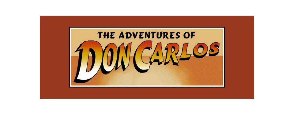 The Adventures of Don Carlos